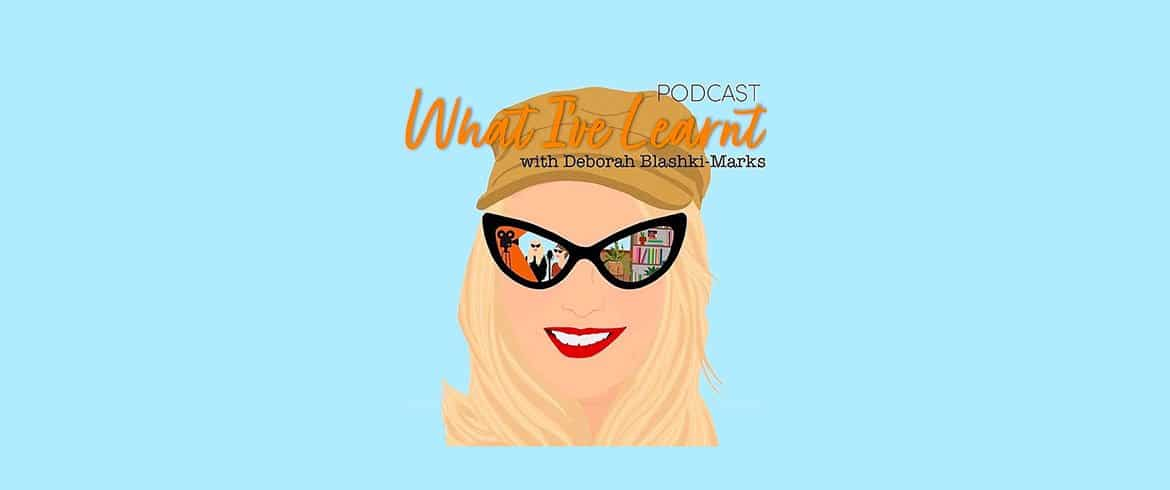 What I've Learnt podcast interview is live!